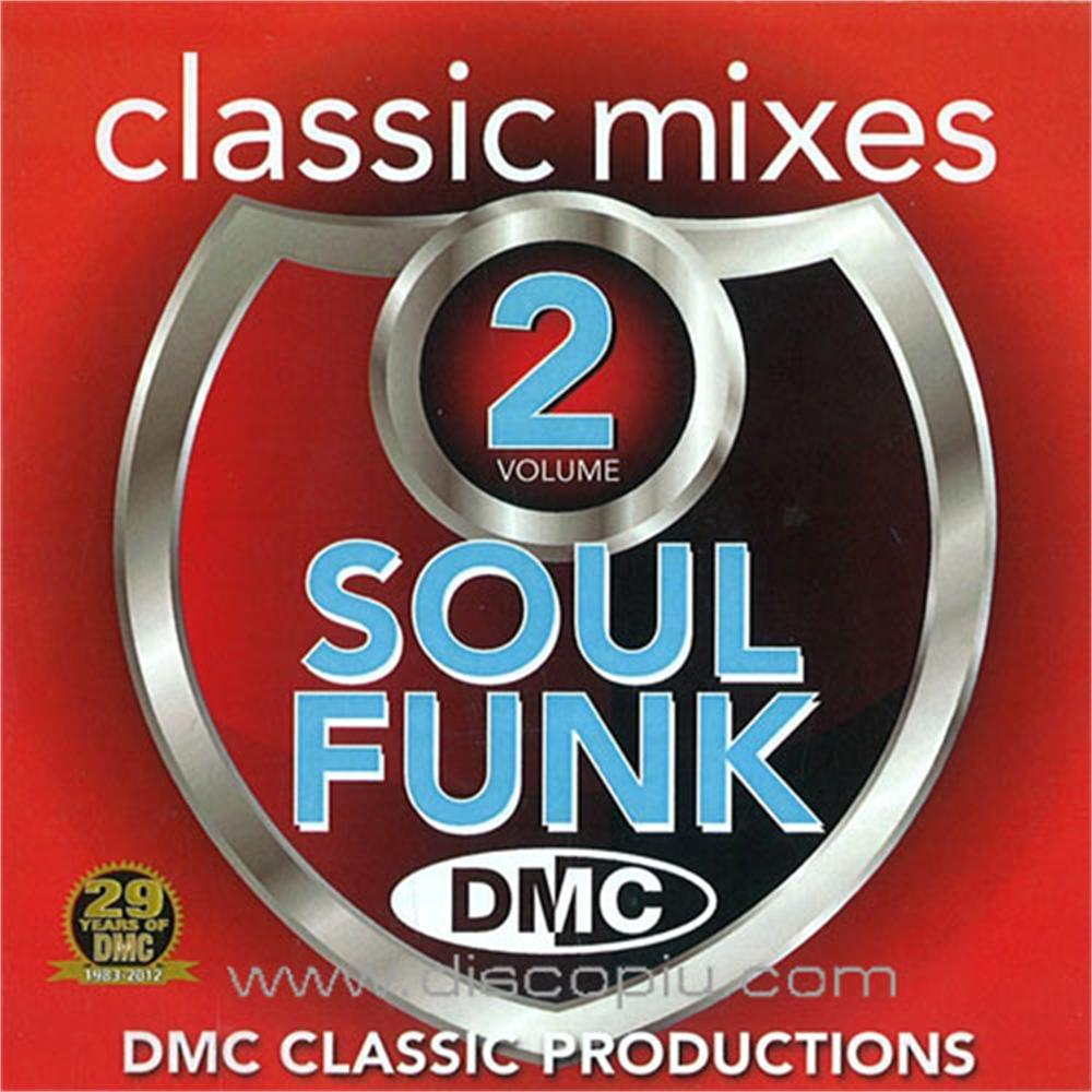 V a dmc classic mixes soul funk vol 2 disco pi for Classic house unmixed