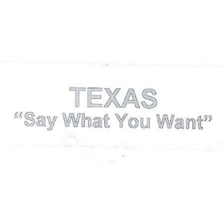 texas-say-what-you-want