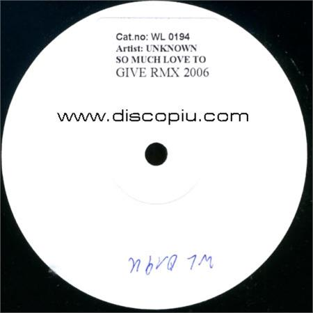 so-much-love-to-give-rmx-2006_medium_image_1