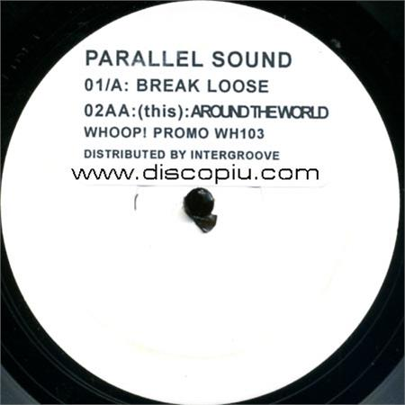 parallel-sound-break-loose-b-w-around-the-world
