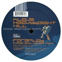 klaus-heavyweight-hill-foreplay