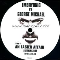 embryonic-vs-george-michael-an-easier-affair