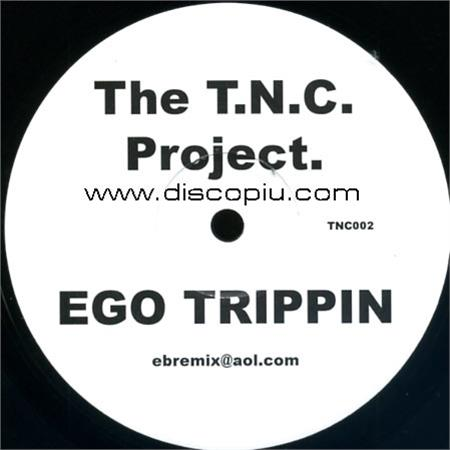the-t-n-c-project-ego-trippin