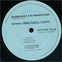 souldynamic-dj-roland-clark-make-a-choice