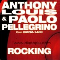 anthony-louis-paolo-pellegrino-feat-sara-luh-rocking