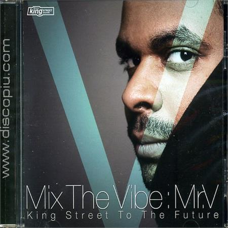 mr-v-mix-the-vibe-mr-v-king-street-to-the-future_medium_image_1