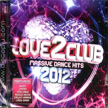 v-a-love-2-club-massive-dance-hits-2012