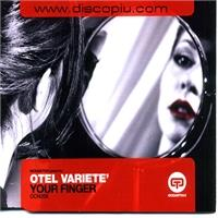otel-variete-your-finger