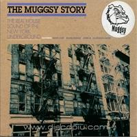 v-a-the-muggsy-story-the-real-house-sound-of-the-new-york-underground