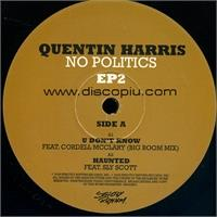 quentin-harris-no-politics-e-p-2