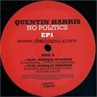 quentin-harris-no-politics-e-p-1