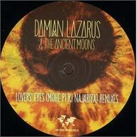 damian-lazarus-the-ancient-moons-lovers-eyes-mohe-pi-ki-najariya-remixes-part-2