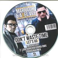 mariucch-feat-axel-vee-don-t-waste-time-let-s-go