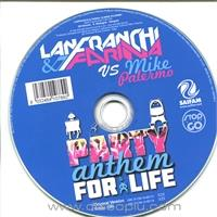 lanfranchi-farina-vs-mike-palermo-party-anthem-for-life