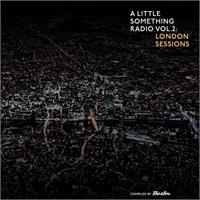 various-artists-a-little-something-radio-vol-2-london-sessions