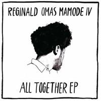 reginald-omas-mamode-iv-all-together