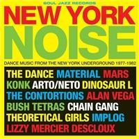 new-york-noise-dance-music-from-the-new-york-underground-1977-1982