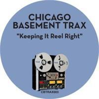 chicago-basement-trax-keeping-it-reel-right