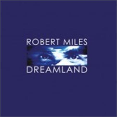 robert-miles-dreamland