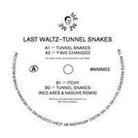 last-waltz-tunnel-snakes-inc-red-axes-nudaves-remix