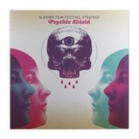slasher-film-festival-strategy-psychic-shield