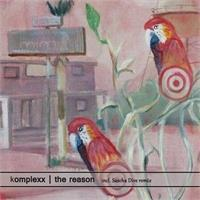 komplexx-the-reason-incl-sascha-dive-rmx