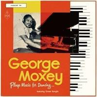 george-moxey-george-moxey-plays-music-for-dancing-feat-ernest-ranglin-cd