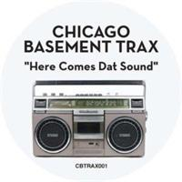 chicago-basement-trax-here-comes-dat-sound