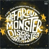 the-far-out-monster-disco-orchestra-the-far-out-monster-disco-orchestra