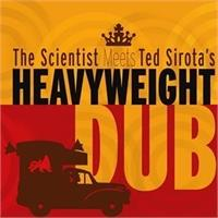 the-scientist-meets-ted-sirotaes-heavyweight-dub-s-t