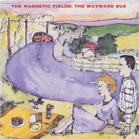 the-magnetic-fields-the-wayward-bus-distant-plastic-trees-2lp-mp3