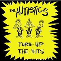 the-autistics-turn-up-the-hits