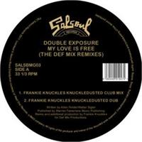 double-exposure-my-love-is-free-frankie-knuckles-def-mix-remixes