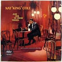 nat-king-cole-just-one-of-those-things