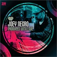 joey-negro-produced-with-love