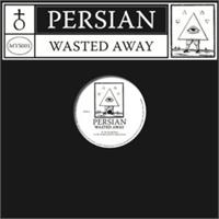persian-wasted-away-fit-siegel-dj-normal-4-remixes