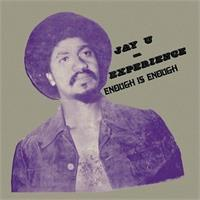 jay-u-experience-enough-is-enough