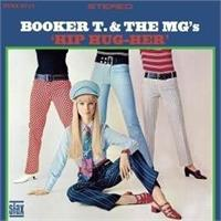 booker-t-the-mgs-hip-hug-her