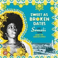 various-artists-sweet-as-broken-dates-lost-somali-tapes-from-the-horn-of-africa