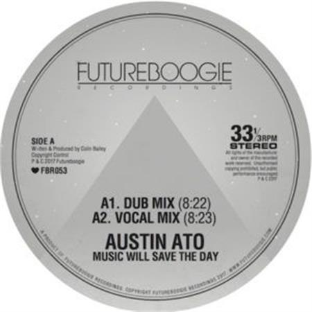 austin-ato-music-will-save-the-day-incl-auntie-flo-christophe-remixes_medium_image_1