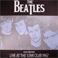 the-beatles-early-and-rare-live-at-the-star-club-1962