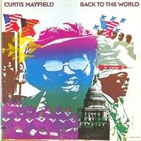 curtis-mayfield-back-to-the-world