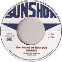 bobby-kalphat-the-sunshot-all-stars-the-sound-of-now-dub-dub-hill