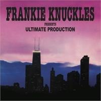 frankie-knuckles-presents-ultimate-production