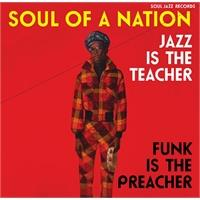 soul-jazz-records-presents-soul-of-a-nation-jazz-is-the-teacher-funk-is-the-preacher