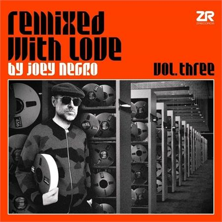 a-v-various-artists-remixed-with-love-by-joey-negro-vol-3