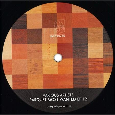 various-artists-parquet-most-wanted-ep-12