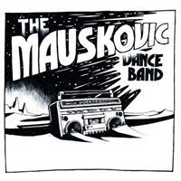 the-mauskovic-dance-band-things-to-do