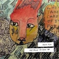 dave-aju-off-weed-or-sane-ep