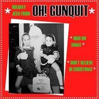 oh-gunquit-high-on-xmas-don-t-believe-in-christmas